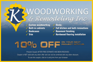 K Woodworking and Remodeling Coupon